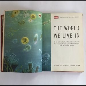 1956 Science Book The World We Live In Illustrated